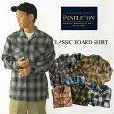 ペンドルトン PENDLETON 長袖 ウールシャツ クラッシックボードシャツ(CLASSIC BOARD SHIRT オープンカラー 開襟 ボ…