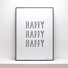 HAPPY HAPPY HAPPY アートプリントポスター B2 サイズ デザイン おしゃれ 日本製 アートパネル インテリアアート ポスター ウォールアート 北欧 デザイン 飾り インテリア ギフト 壁掛け リビング 一人暮らし ※フレーム別売り