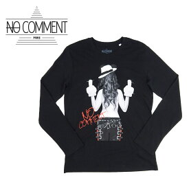 【30%OFF】【ネコポス対応】NO COMMENT PARIS (ノーコメントパリ) LONG SLEEVES M-CREW JP MJ girl [メンズ] LTM-LTN182-1【BLK/S・M・L・XLサイズ】ブラック 長袖 Tシャツ ロンT パリ発 フランス製【店頭受取対応商品】【あす楽】