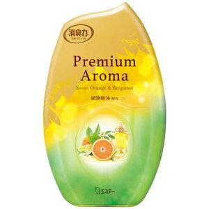 エステー お部屋の消臭力 Premium Aroma スイートオレンジ&ベルガモット 400ml 1個