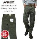 【あす楽】 アビレックス AVIREX FATIGUE PANTS ベーシック カーゴパンツ オリーブ グリーン 6166110  メンズ ミリタリーパンツ BASIC CARGO PANTS ファテ