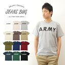 『ARMY』 JEANSBUG ORIGINAL PRINT T-SHIRT オリジナル アーミー ミリタリー プリント 半袖 Tシャツ アメリカ 陸軍 米軍 ...