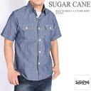 シュガーケーン SUGAR CANE メンズ ブルーシャンブレーシャツ 半袖ワークシャツ SC37941【再入荷】