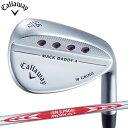 【送料無料】【ゴルフクラブ】【ウェッジ】キャロウェイ CALLAWAY MACK DADDY 4 (マックダディ4) ウェッジ (クロムメ…
