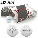 【ゴルフ】【ボール】Wilson Staff ウィルソンスタッフ 2018 DX2 SOFT ゴルフボール 1ダース(12個入り) 日本正規品