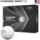 キャロウェイ 2020 CHROME SOFT X クロムソフトX ゴルフボール 1ダース USA直輸入品 2020年モデル【USパッケージ】