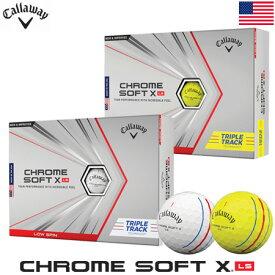 【土日祝も発送】キャロウェイ CHROME SOFT X LS TRIPLE TRACK ゴルフボール 1ダース(全12球) 2021年モデル USA直輸入品 クロムソフトX ロースピン トリプルトラック【4ピース】【ウレタンカバー】【0918sale】