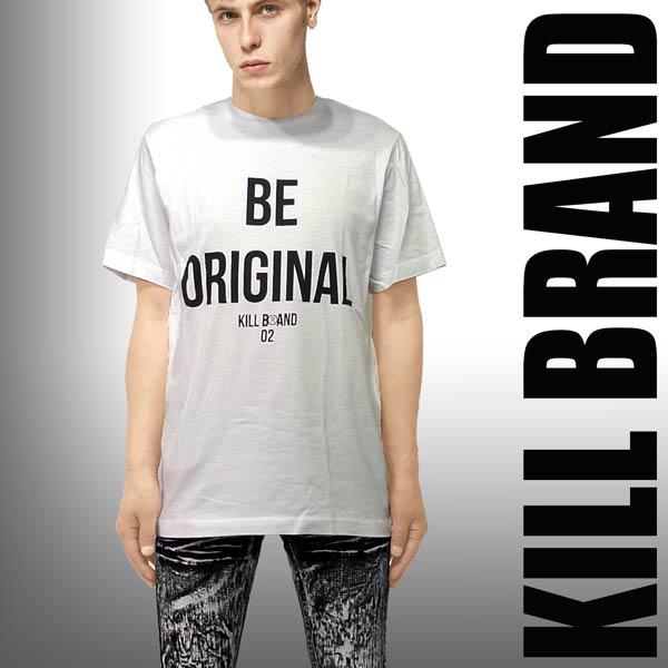 ロックtシャツ バンドtシャツ KILL BRAND キルブランド BE ORIGINAL ロゴTシャツ パンク ロック ファッション ロック ファッション パンク ファッションストリート tシャツ スケーター tシャツ