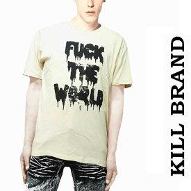 ロックtシャツ バンドtシャツ KILL BRAND キルブランド、FUCK THE WORLD ロゴTシャツロック tシャツパンク ロックロック系ロック ファッション ROCK パンク ファッション ロック系 ストリート 送料無料 春 夏