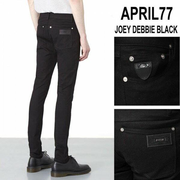 April77 エイプリル77 joey debbie black メンズ スキニージーンズ 綿(収縮性あり) ブラック 26インチ〜30インチ