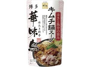 トリゼンフーズ/博多華味鳥 キムチ鍋スープ