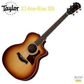 Taylor 214ce-Koa SBテイラー エレアコ コア ハワイアンコア サンバースト
