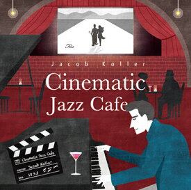 Jacob Koller Chinematic Jazz Cafeジェイコブ コーラー シネマティック ジャズ cafe CD【JIMS1003】