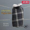 【送料無料】Louis Dog (ルイスドッグ/ルイドッグ)Vegan Coat/Brown Plaid【小型犬/アウター/ダウンコート/防寒/保温…