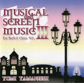 山西由実★バレエレッスンCD★Musical & Screen for Ballet Class vol.3★