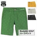 【 訳アリ 】Route 66 GOLF ルート66 ゴルフ ハーフパンツ