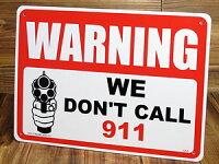 サインプレート(案内板)/警告、警察など呼びません。(私たちがが撃ちます)1