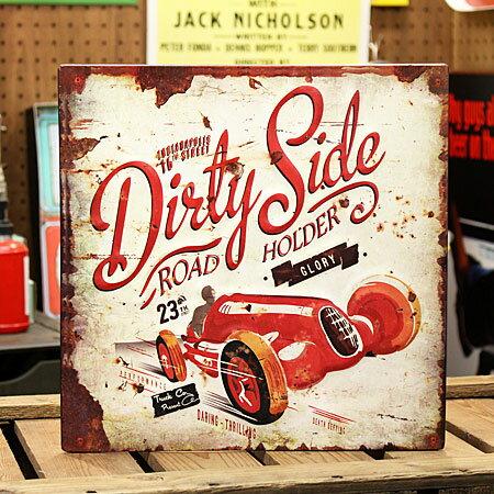 アメリカンインテリアプレート看板DirtySide