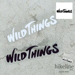 ◆WILD THINGS(ワイルドシングス) CUTTING LOGO STICKER◆ロゴ ラベル シール カスタム クリアステッカー クリア アウトドア キャンプ カスタマイズ おしゃれ ブランド