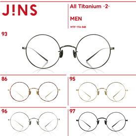 【All Titanium -2-】オールチタン2-JINS(ジンズ)