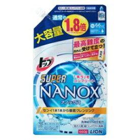 トップ スーパーNANOX 替え大 660g ライオン ス-パ-NANOXツメカエダイ660