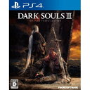 【PS4】DARK SOULS III THE FIRE FADES EDITION 【税込】 フロム・ソフトウェア [PLJM-84096 PS4ダークソウル...