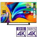 (標準設置料込_Aエリアのみ)43E6800 ハイセンス 43型地上・BS・110度CSデジタル4Kチューナー内蔵 LED液晶テレビ (…