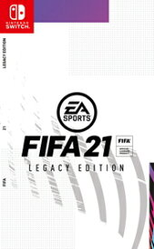 【Switch】FIFA 21 LEGACY EDITION エレクトロニック・アーツ [HAC-P-AXSHA NSW FIFA21 LE]