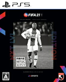【PS5】FIFA 21 NXT LVL EDITION エレクトロニック・アーツ [ELJM-30027 PS5 FIFA21]