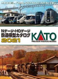 [鉄道模型]カトー 25-000 KATO Nゲージ・HOゲージ 鉄道模型カタログ2021