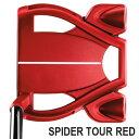 《あす楽》テーラーメイド スパイダー ツアー RED スモールスラント パター