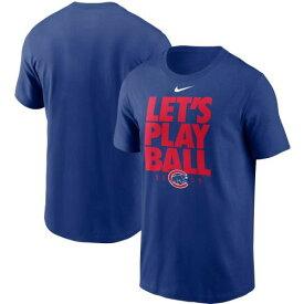 ナイキ NIKE シカゴ カブス Tシャツ LET'S 【 NIKE CHICAGO CUBS PLAY BALL TSHIRT ROYAL 】 メンズファッション トップス Tシャツ カットソー