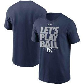 ナイキ NIKE ヤンキース Tシャツ 紺 ネイビー LET'S 【 NAVY NIKE NEW YORK YANKEES PLAY BALL TSHIRT 】 メンズファッション トップス Tシャツ カットソー