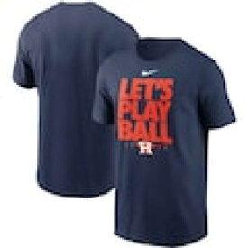 ナイキ NIKE ヒューストン アストロズ Tシャツ 紺 ネイビー LET'S 【 NAVY NIKE HOUSTON ASTROS PLAY BALL TSHIRT 】 メンズファッション トップス Tシャツ カットソー