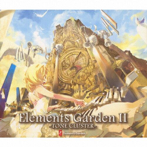 Elements Garden II -TONE CLUSTER-/Elements Garden[CD]【返品種別A】