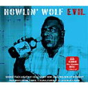 EVIL[輸入盤]/HOWLIN' WOLF[CD]【返品種別A】