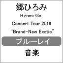 【送料無料】[先着特典付/初回仕様]Hiromi Go Concert Tour 2019 Brand-New Exotic【Blu-ray】/郷ひろみ[Blu-ray]【返…