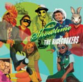Showtime/THE RiCECOOKERS[CD]【返品種別A】