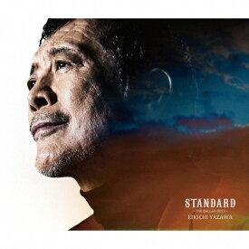 【送料無料】[枚数限定][限定盤]矢沢永吉「STANDARD〜THE BALLAD BEST〜」(初回限定盤A/BD版)/矢沢永吉[CD+Blu-ray]【返品種別A】