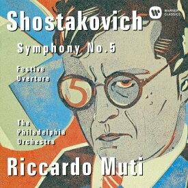ショスタコーヴィチ:交響曲第5番、祝典序曲/ムーティ(リッカルド)[CD]【返品種別A】