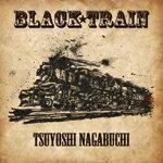 【送料無料】[限定盤]BLACK TRAIN【初回限定盤】/長渕剛[CD+DVD]【返品種別A】