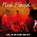 LIVE...IN THE FLESH TOUR 1977【輸入盤】▼/PINK FLOYD[CD]【返品種別A】