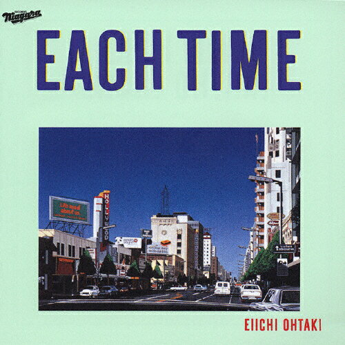 EACH TIME 20th Anniversary Edition/大滝詠一[CD]【返品種別A】