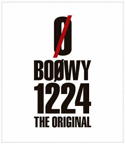 【送料無料】[先着特典付]1224 -THE ORIGINAL- Blu-ray/BOΦWY[Blu-ray]【返品種別A】