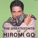 【送料無料】THE GREATEST HITS OF HIROMI GO/郷ひろみ[CD]【返品種別A】