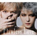 【送料無料】[枚数限定][先着特典付]Flawless Love TYPE A【CD2枚組+Blu-ray】/ジェジュン[CD+Blu-ray]【返品種別A】