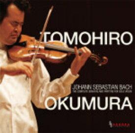 【送料無料】バッハ:無伴奏ヴァイオリンのためのソナタ&パルティータ全集/奥村智洋[CD]【返品種別A】