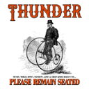 PLEASE REMAIN SEATED[2CD]【輸入盤】▼/THUNDER[CD]【返品種別A】