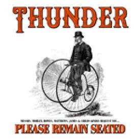 PLEASE REMAIN SEATED[2CD]【輸入盤】▼/THUNDER[CD]【返品種別A】