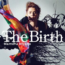 The Birth/宮野真守[CD]【返品種別A】